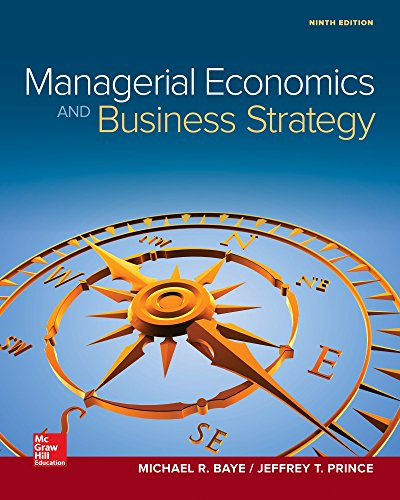 Test Bank For Managerial Economics & Business Strategy (Mcgraw-hill Series Economics) 9th Edition