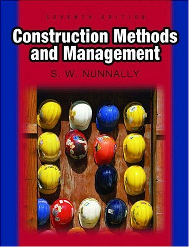 Test Bank For Construction Methods And Management 7th Edition
