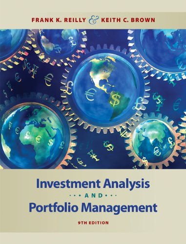 Test Bank For Investment Analysis and Portfolio Management (with Thomson ONE – Business School Edition) 9th Edition