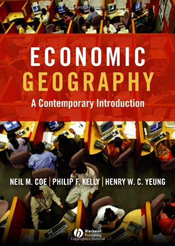 Test Bank For Economic Geography: A Contemporary Introduction