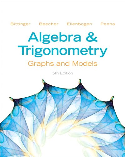 Test Bank For Algebra and Trigonometry: Graphs and Models (5th Edition) 5th Edition