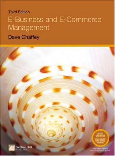 Test Bank For E-Business and E-Commerce Management (3rd Edition) 3rd Edition