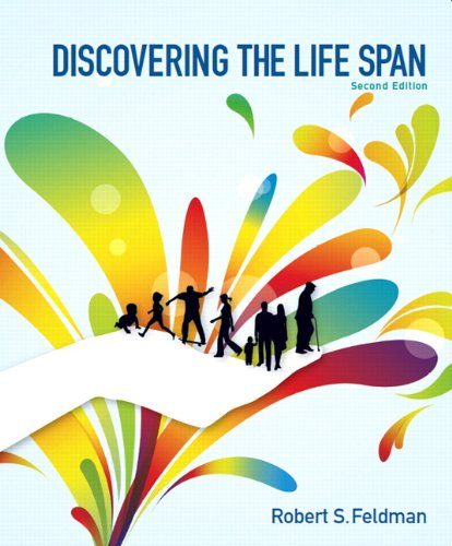 Test Bank For Discovering the Life Span (2nd Edition) 2nd Edition