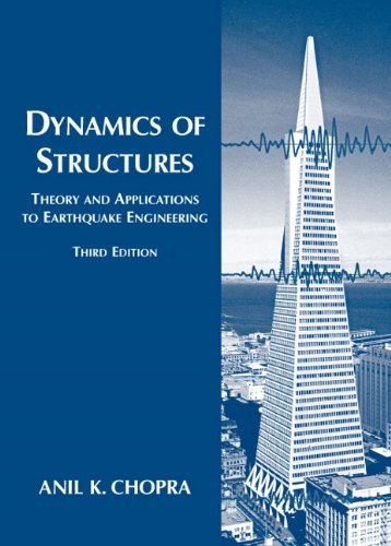 Test Bank For Dynamics of Structures (3rd Edition) 3rd Edition