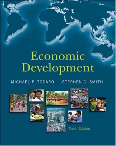 Test Bank For Economic Development (10th Edition) 10th Edition
