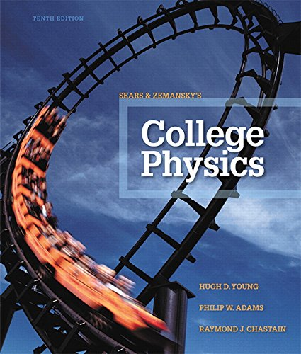 Test Bank For College Physics (10th Edition) 10th Edition