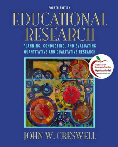 Test Bank For Educational Research: Planning, Conducting, and Evaluating Quantitative and Qualitative Research 4th Edition