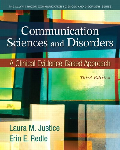 Test Bank For Communication Sciences and Disorders: A Clinical Evidence-Based Approach (3rd Edition) 3rd Edition