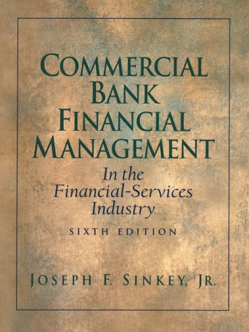 Test Bank For Commercial Bank Financial Management (6th Edition) 6th Edition