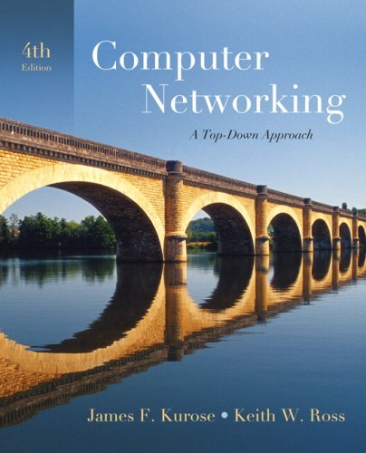 Test Bank For Computer Networking: A Top-Down Approach (4th Edition) 4th Edition