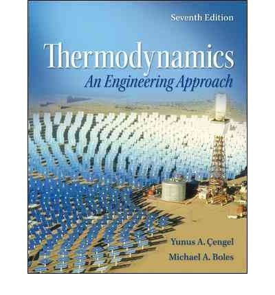 Test Bank For Thermodynamics : An Engineering Approach, 7th Edition 7 edition Edition
