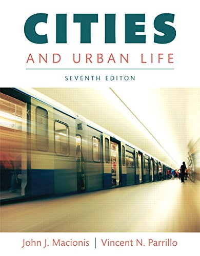 Test Bank For Cities and Urban Life (7th Edition) 7th Edition