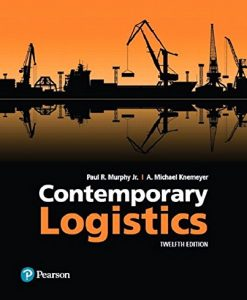 Test Bank For Contemporary Logistics (12th Edition) 12th Edition