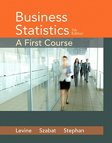 Test Bank For Business Statistics: A First Course (7th Edition) 7th Edition