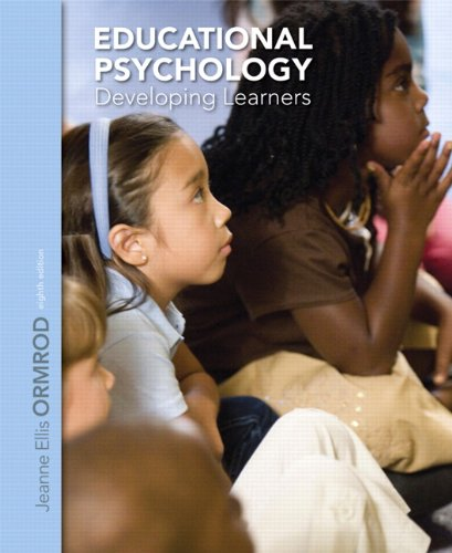 Test Bank For Educational Psychology: Developing Learners (8th Edition) 8th Edition