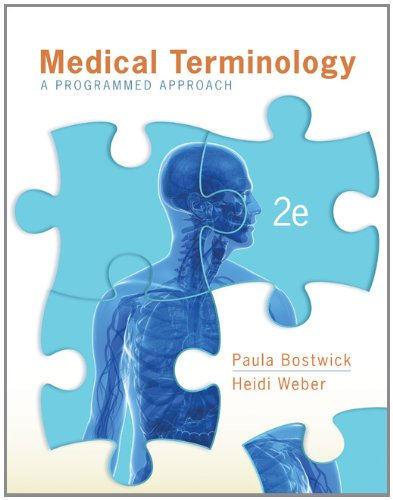 Test Bank For Medical Terminology: A Programmed Approach 2nd Edition