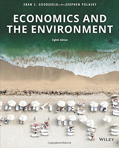 Test Bank For Economics and the Environment, Eighth Edition