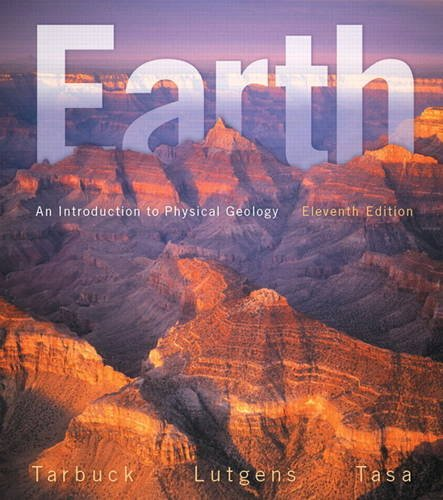 Test Bank For Earth: An Introduction to Physical Geology (11th Edition) 11th Edition