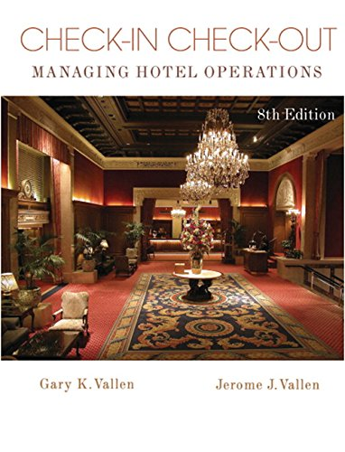 Test Bank For Check-In Check-Out: Managing Hotel Operations (8th Edition) 8th Edition