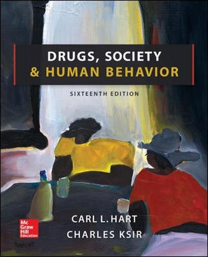 Test Bank For Drugs, Society, and Human Behavior 16th Edition