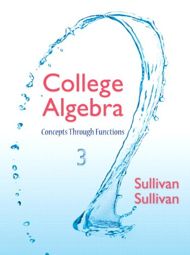 Test Bank For College Algebra: Concepts Through Functions (3rd Edition) 3rd Edition