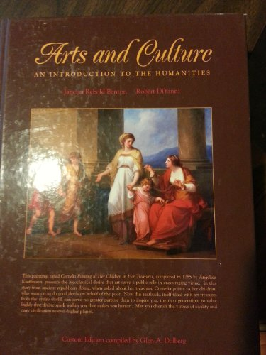 Test Bank For Arts and Culture: An Introduction to the Humanities (Custome Edition Compiled By Glen A. Dolberg)
