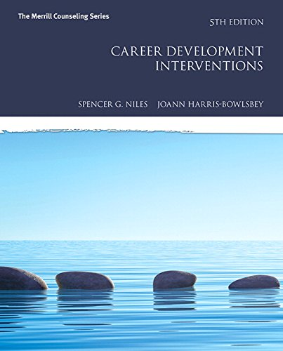 Test Bank For Career Development Interventions (5th Edition) (Merrill Couseling) 5th Edition