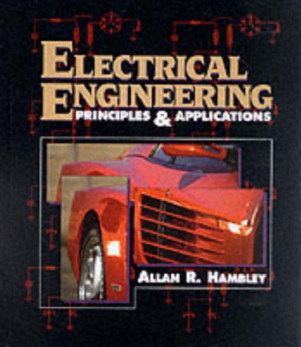 Test Bank For Electrical Engineering: Principles and Applications 1st Edition