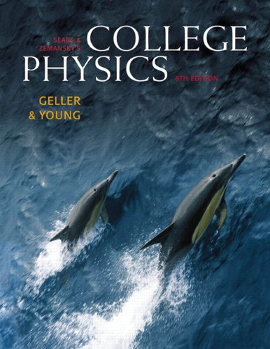 Test Bank For Sears & Zemansky's College Physics, Vol. 2, 8th Edition 8th Edition
