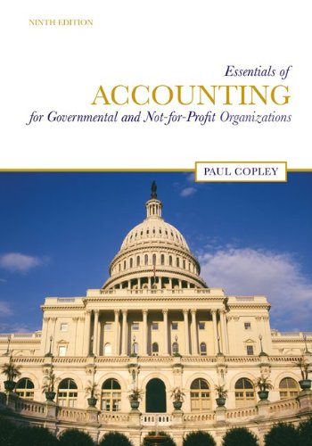 Test Bank For Essentials of Accounting for Governmental and Not-for-Profit Organizations 9th Edition