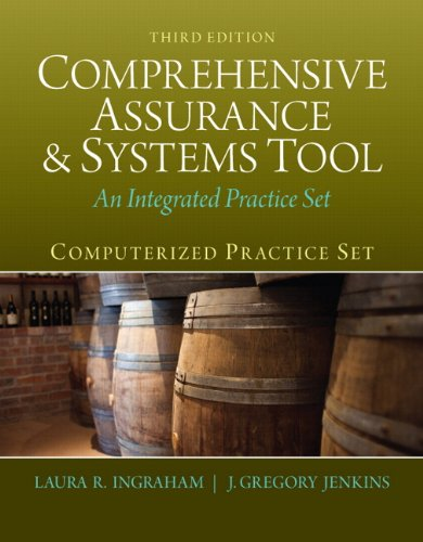 Test Bank For Computerized Practice Set for Comprehensive Assurance & Systems Tool (CAST) (3rd Edition) 3rd Edition