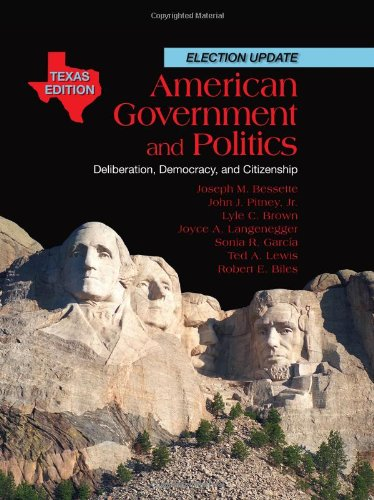 Test Bank For American Government and Politics: Deliberation, Democracy and Citizenship, Texas Edition 1st Edition