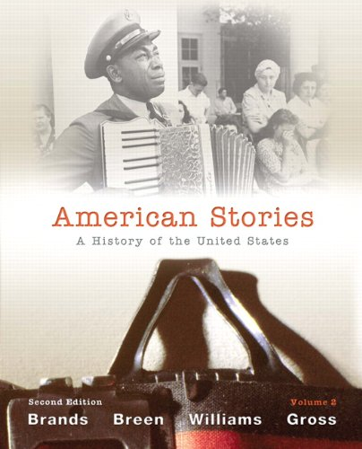 Test Bank For American Stories: A History of the United States: 2 2nd Edition