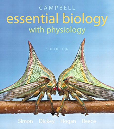 Test Bank For Campbell Essential Biology with Physiology Plus Mastering Biology with eText — Access Card Package (5th Edition) (Simon et al., The Campbell Essential Biology Series) 5th Edition