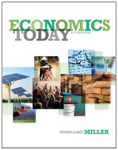 Test Bank For Economics Today (17th Edition) 17th Edition