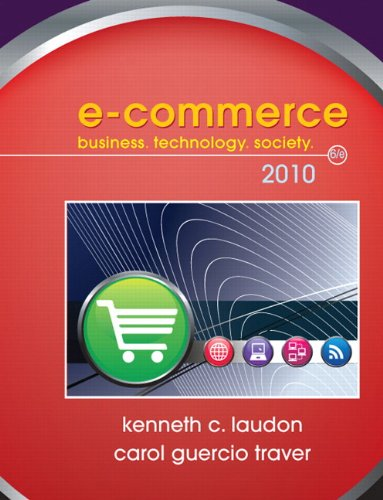 Test Bank For E-Commerce 2010 (6th Edition) 6th Edition