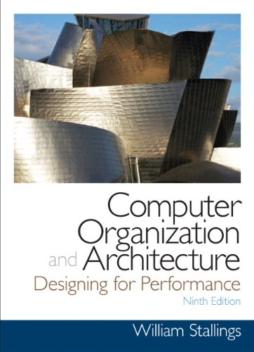Test Bank For Computer Organization and Architecture (9th Edition) (William Stallings Books on Computer and Data Communications) 9th Edition
