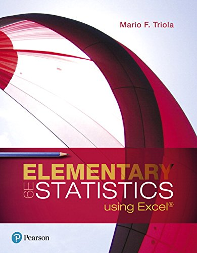 Test Bank For Elementary Statistics Using Excel (6th Edition) 6th Edition