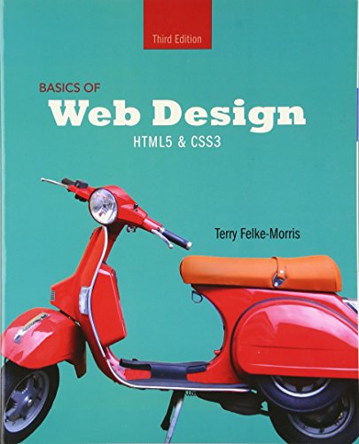 Test Bank For Basics of Web Design: HTML5 & CSS3 (3rd Edition) 3rd Edition