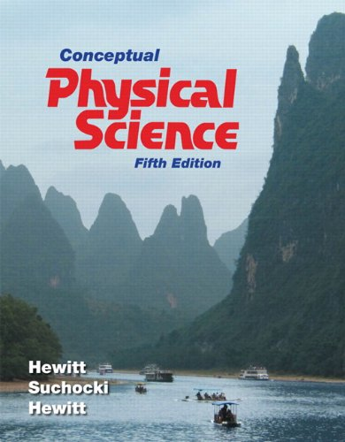 Test Bank For Conceptual Physical Science (5th Edition) 5th Edition