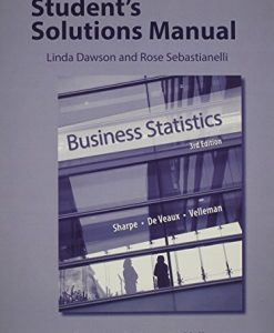 Test Bank For Student's Solutions Manual for Business Statistics 3rd Edition