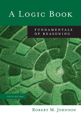 Test Bank For Bundle: A Logic Book: Fundamentals of Reasoning, 5th + InfoTrac College Edition 5th Edition
