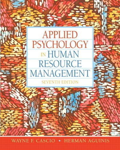 Test Bank For Applied Psychology in Human Resource Management (7th Edition) 7th Edition