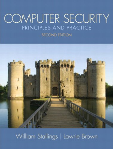 Test Bank For Computer Security: Principles and Practice (2nd Edition) (Stallings) 2nd Edition