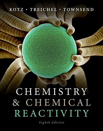 Test Bank For Chemistry and Chemical Reactivity 8th Edition