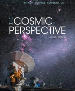 Test Bank For The Cosmic Perspective (8th Edition) 8th Edition