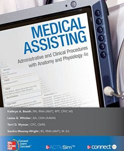 Test Bank For Medical Assisting: Administrative & Clinical Procedures 4th Edition