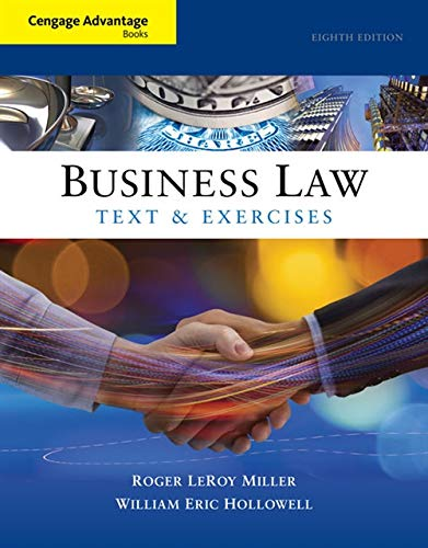 Test Bank For Cengage Advantage Books: Business Law: Text and Exercises 8th Edition
