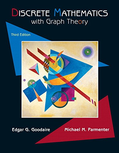Test Bank For Discrete Mathematics with Graph Theory (Classic Version) (3rd Edition) (Pearson Modern Classics for Advanced Mathematics Series) 3rd Edition