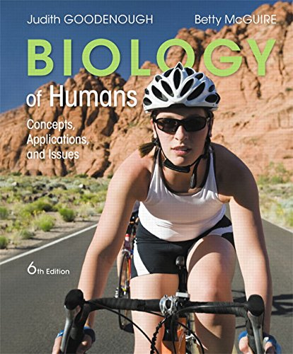 Test Bank For Biology of Humans: Concepts, Applications, and Issues (6th Edition) 6th Edition